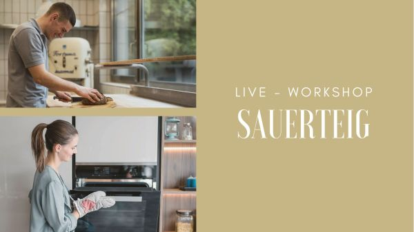 sauerteig live workshop