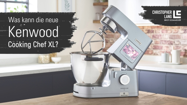 Kenwood Cooking Chef XL Unboxing alle Funktionen